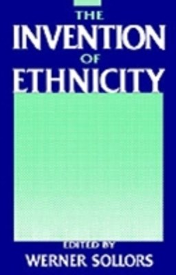 (ebook) Invention of Ethnicity