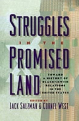 Struggles in the Promised Land: Towards a History of Black-Jewish Relations in the United States