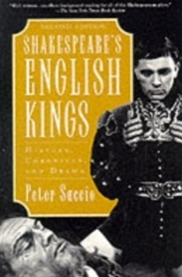 Shakespeares English Kings: History, Chronicle, and Drama