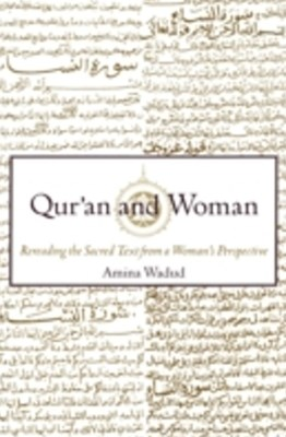 Quran and Woman: Rereading the Sacred Text from a Womans Perspective