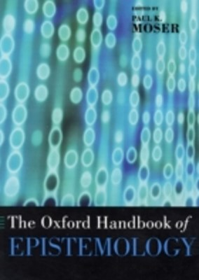Oxford Handbook of Epistemology