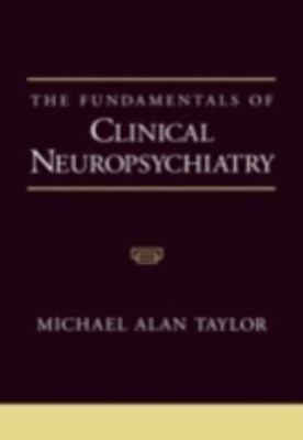 Fundamentals of Clinical Neuropsychiatry