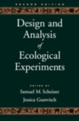 Design and Analysis of Ecological Experiments