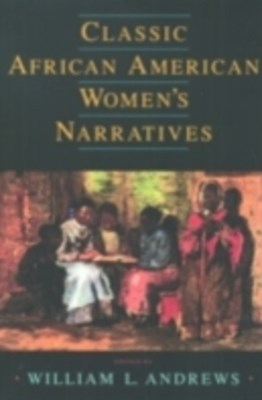 (ebook) Classic African American Women's Narratives