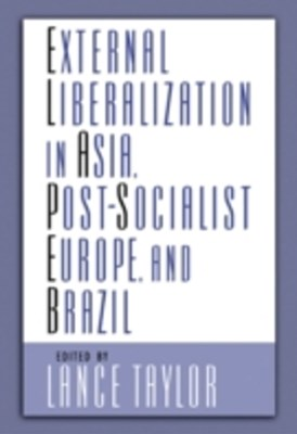 (ebook) External Liberalization in Asia, Post-Socialist Europe, and Brazil