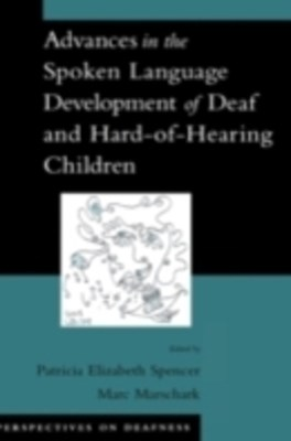 (ebook) Advances in the Spoken-Language Development of Deaf and Hard-of-Hearing Children