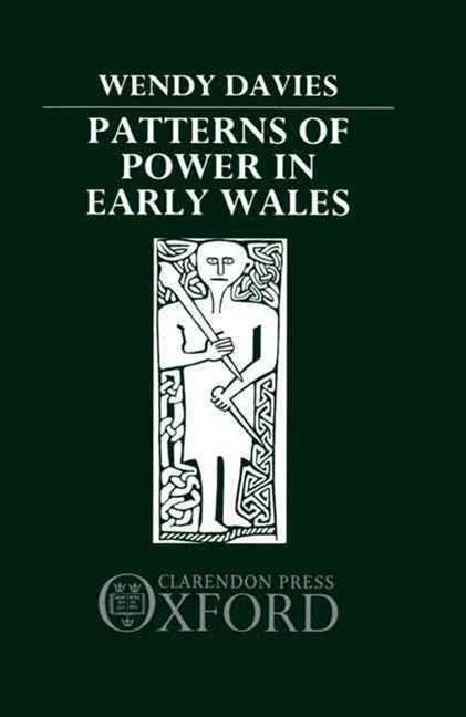 Patterns of Power in Early Wales