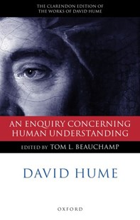 An Enquiry Concerning Human Understanding by David Hume, D. Hume, Tom L. Beauchamp (9780198250609) - HardCover - Philosophy Modern