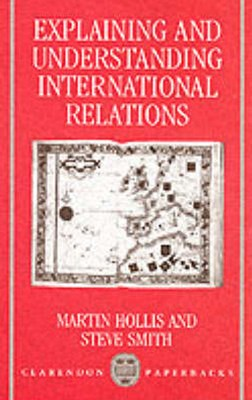 Explaining and Understanding International Relations