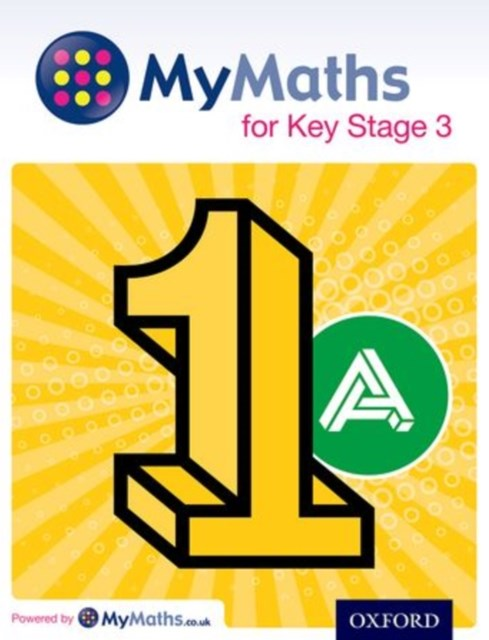 MyMaths: for Key Stage 3: Student Book 1A