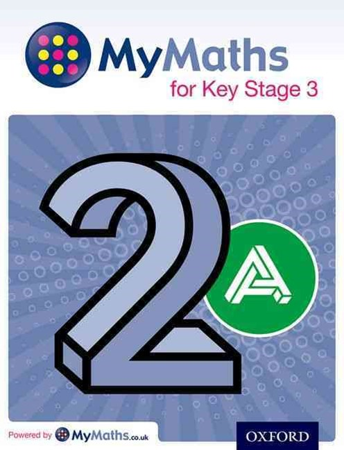 MyMaths: for Key Stage 3: Student Book 2A