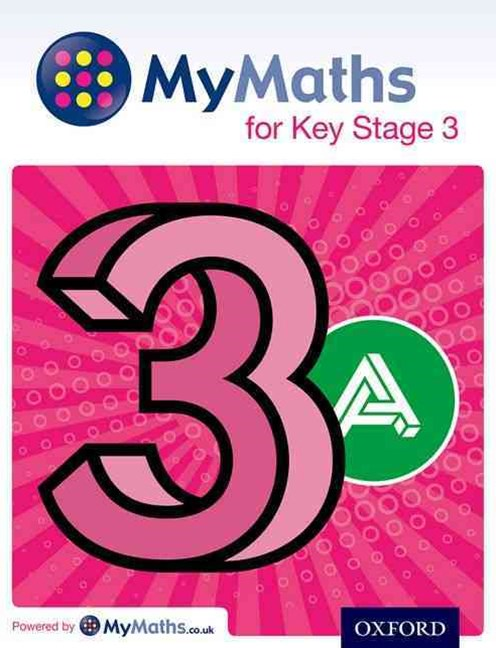MyMaths: for Key Stage 3: Student Book 3A