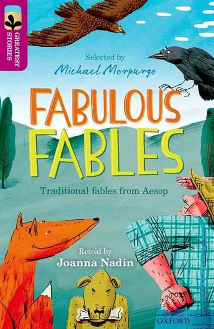 Oxford Reading Tree TreeTops Greatest Stories: Oxford Level 10 Fabulous Fables