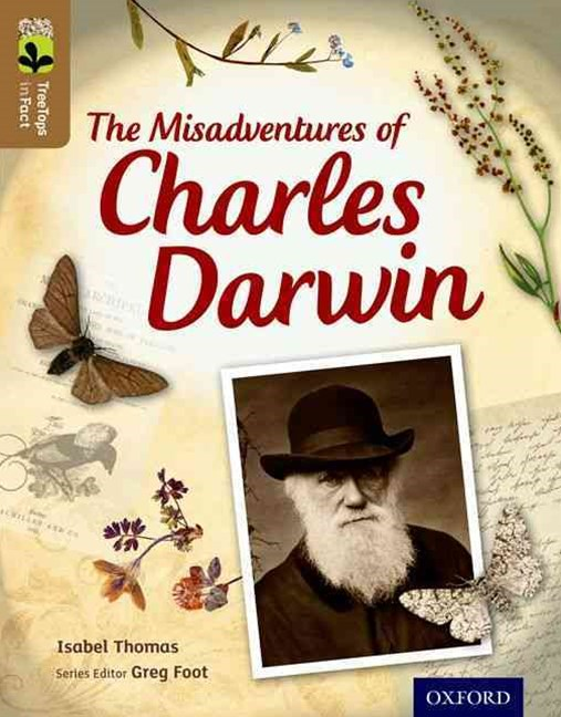 TreeTops Infact Level 18 The Misadventures of Charles Darwin