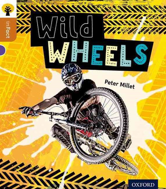 Oxford Reading Tree Infact: Level 8: Wild Wheels