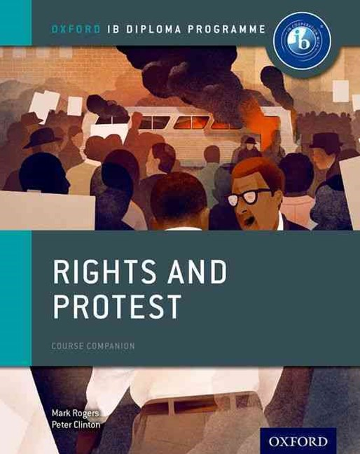 IB Course Book: History Rights and Protest