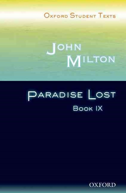 Oxford Student Texts: Paradise Lost Book I