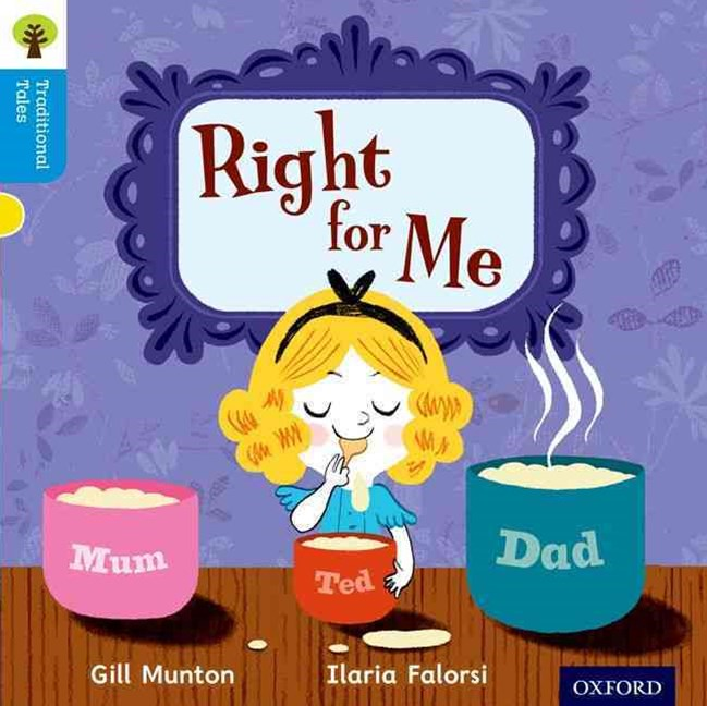 Oxford Reading Tree Traditional Tales: Level 3: Right for Me