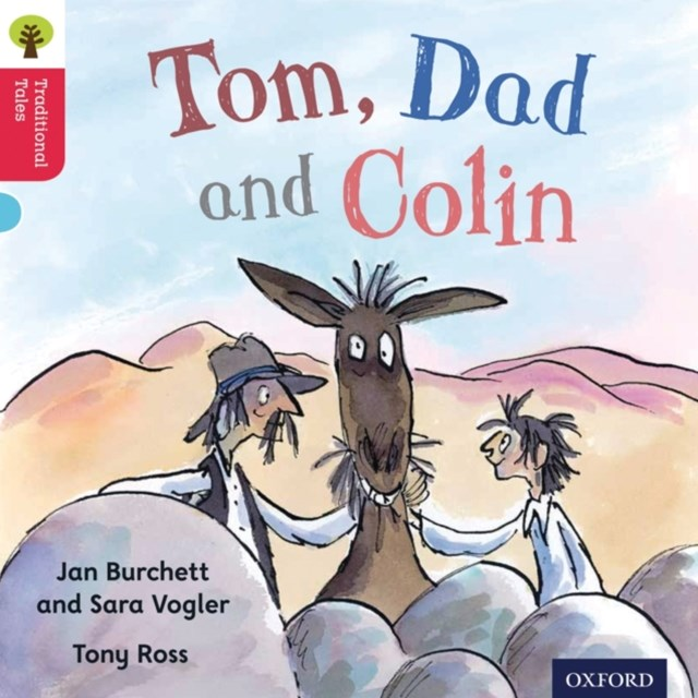 Oxford Reading Tree Traditional Tales: Level 4: Tom, Dad and Colin