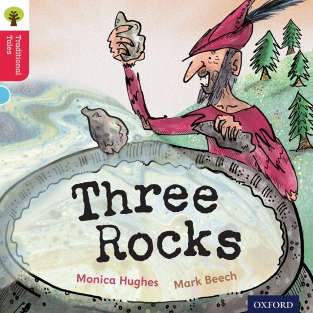 Oxford Reading Tree Traditional Tales: Level 4: Three Rocks