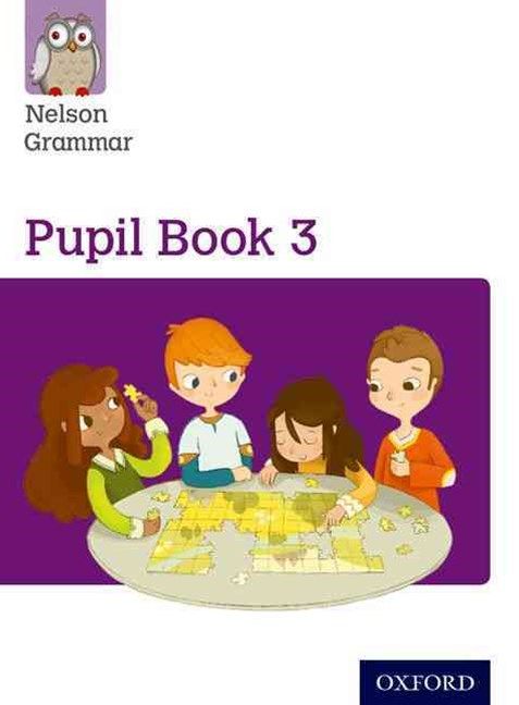 Nelson Grammar Pupil Book 3 Year 3 & P4 Pack of 15