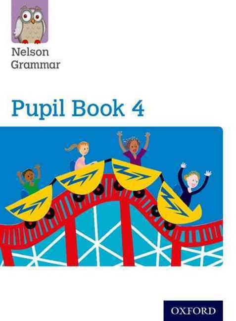 Nelson Grammar Pupil Book 4 Year 4 & P5 Pack of 15