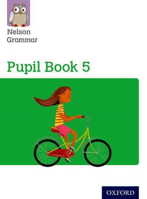 Nelson Grammar Pupil Book 5 Year 5 & P6 Pack of 15