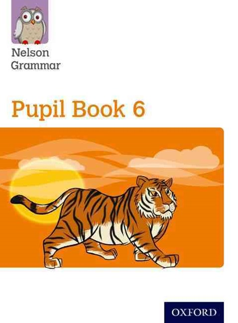 Nelson Grammar Pupil Book 6 Year 6 & P7 Pack of 15