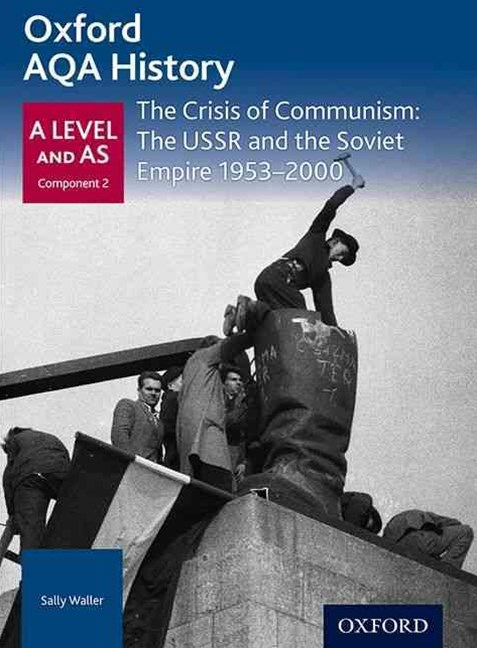 AQA A Level History: The Crisis of Communism