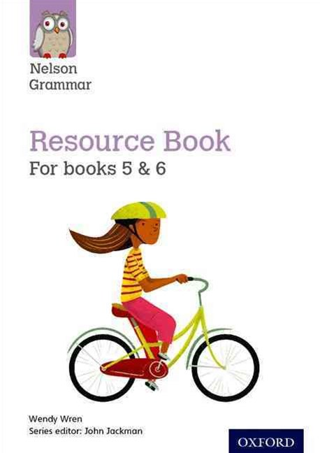 Nelson Grammar Resource Book Year 5 to 6