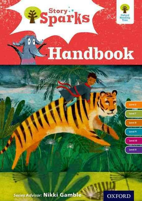 Oxford Reading Tree Story Sparks Oxford Levels 6-11 Handbook