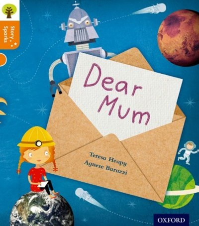 Oxford Reading Tree Story Sparks Oxford Level 6 Dear Mum