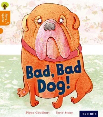 Oxford Reading Tree Story Sparks Oxford Level 6 Bad, Bad Dog