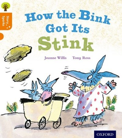 Oxford Reading Tree Story Sparks Oxford Level 6 How the Bink Got Its Stink