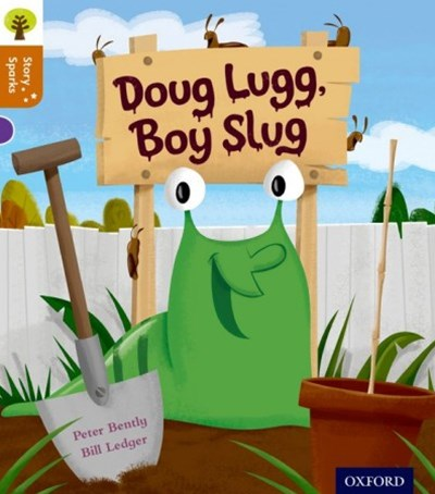Oxford Reading Tree Story Sparks Oxford Level 8 Doug Lugg, Boy Slug