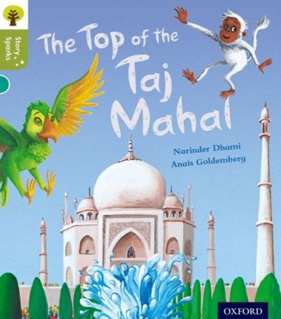 Oxford Reading Tree Story Sparks Oxford Level 7 The Top of the Taj Mahal