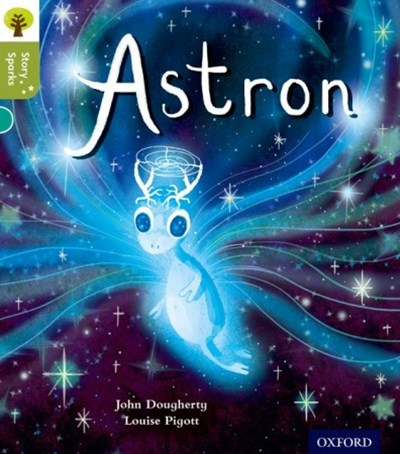 Oxford Reading Tree Story Sparks Oxford Level 7 Astron