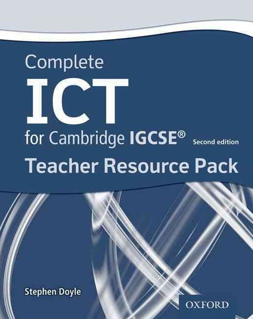Complete ICT for Cambridge IGCSE 2e Teacher Pack