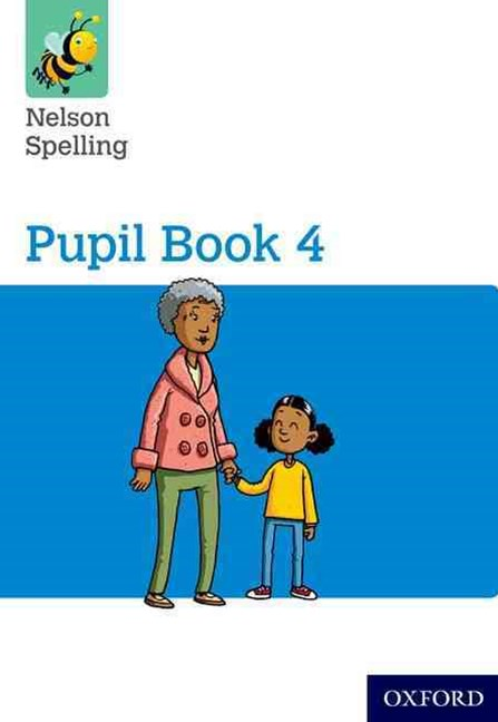 Nelson Spelling Pupil Book 4 pack of 15