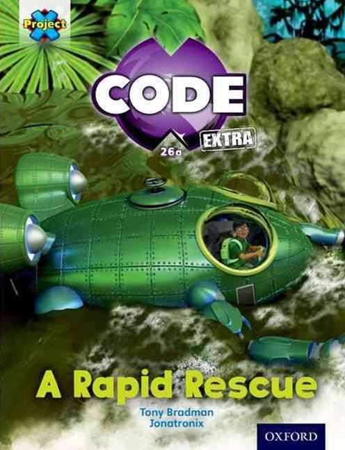 Project X CODE Extra: Orange Book Band, Oxford Level 6: Fiendish Falls: a Rapid Rescue