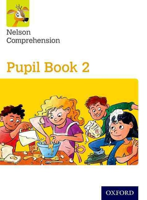 Nelson Comprehension: Year 2/Primary 3 Pupil Book 2 Pack of 15
