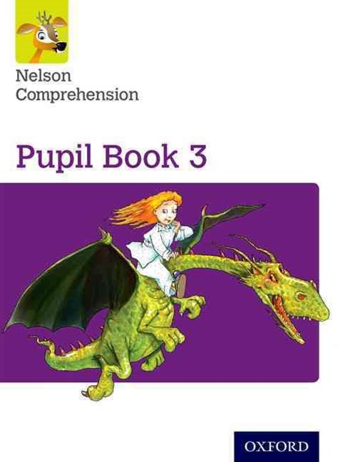 Nelson Comprehension: Year 3/Primary 4 Pupil Book 3 Pack of 15