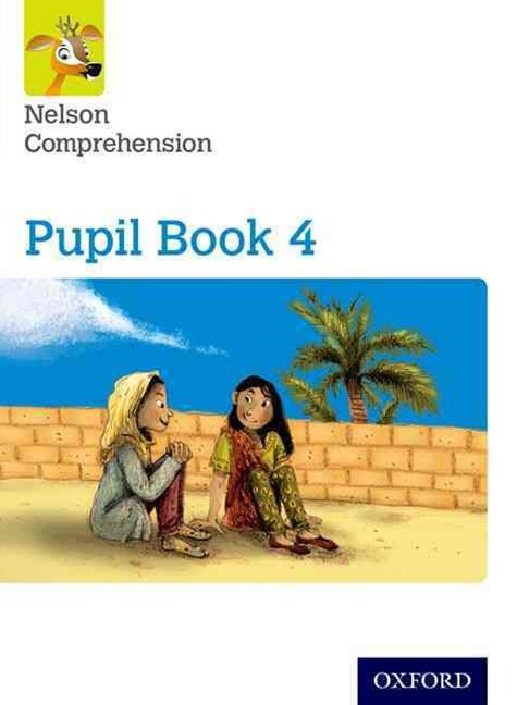 Nelson Comprehension: Year 4/Primary 5 Pupil Book 4