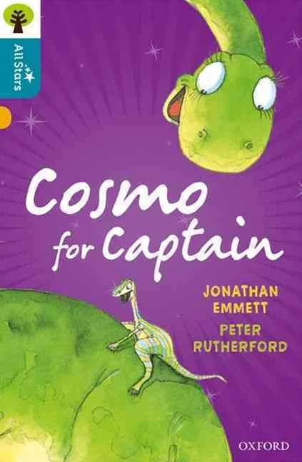 Oxford Reading Tree All Stars: Oxford Level 9 Cosmo for Captain