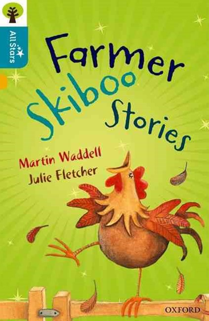 Oxford Reading Tree All Stars: Oxford Level 9 Farmer Skiboo Stories