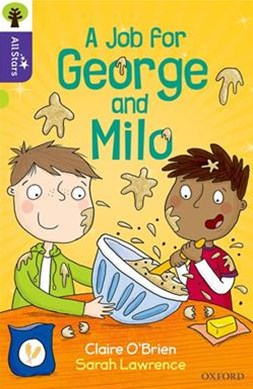 Oxford Reading Tree All Stars Oxford Level 11 A Job for George and Milo