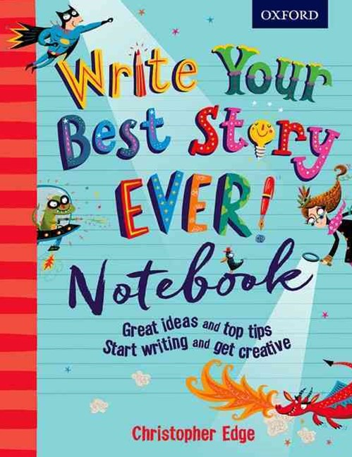 Write Your Best Story Ever! Notebook