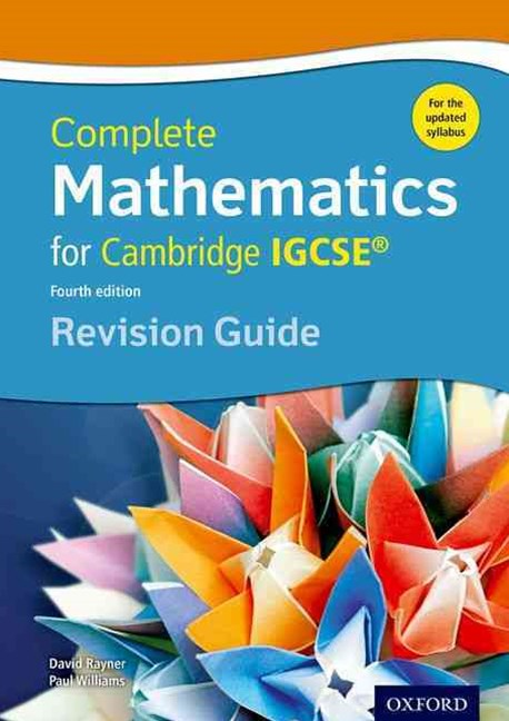 Complete Mathematics for  Cambridge IGCSERG   Revision Guide Core & Extended
