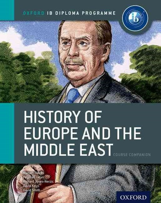 IB Course Book: History of Europe and the Middle East