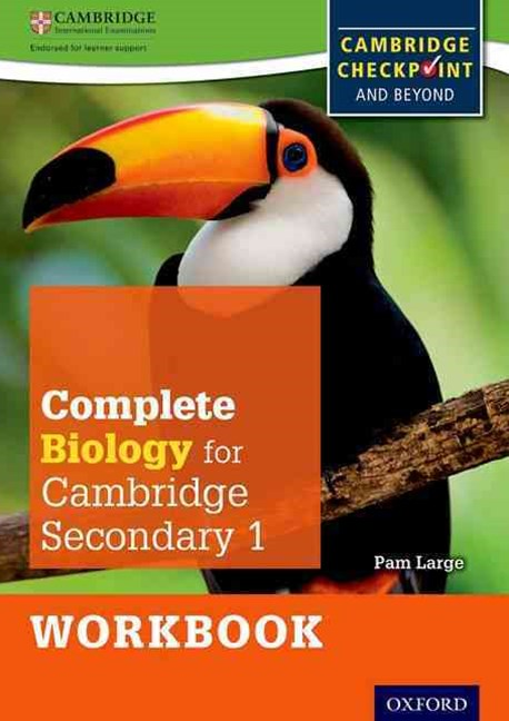Complete Biology for Cambridge Secondary 1 Work Book